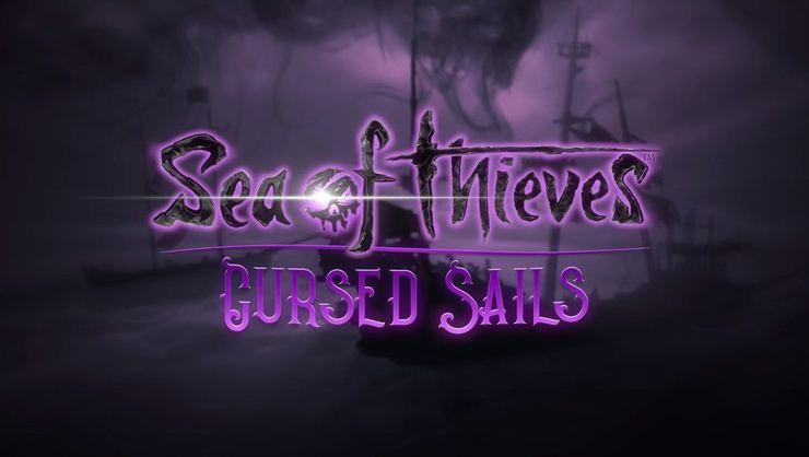 Sea of Thieves Cursed Sails ne zaman çıkıyor?